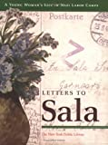 Letters to Sala : A Young Woman's Life in Nazi Labor Camps, Kirschner, Ann, 0871044579