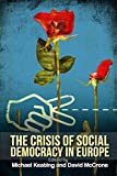 img - for The Crisis of Social Democracy in Europe book / textbook / text book