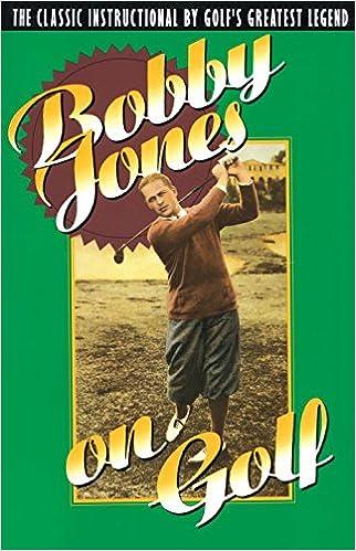 Book Bobby Jones on Golf