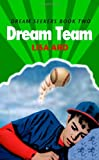 Dream Team, Lisa Ard, 1479185876