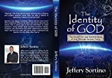 The Identity of God: The Search for and Identification of God Through Ancient Texts