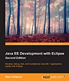 Develop, debug, test, and troubleshoot Java EE 7 applications rapidly with Eclipse      About This Book        Go beyond simply learning Java EE APIs and explore the complete workflow of developing enterprise Java applications     Learn to us...