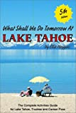 What Shall We Do Tomorrow at Lake Tahoe, Ellie Huggins, 189305702X