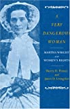 A Very Dangerous Woman, Sherry Penney and James D. Livingston, 1558494464
