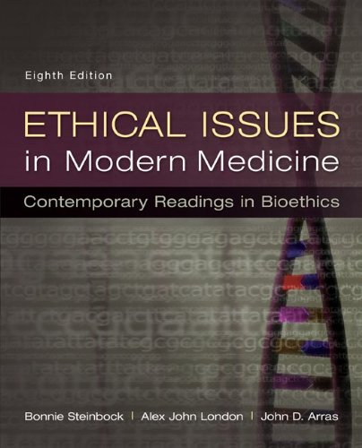 Modern Medicine - Ethical Issues in Modern Medicine: Contemporary Readings in Bioethics
