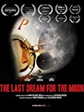 The Last Dream for The Moon