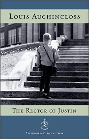 The Rector of Justin (Modern Library): Louis Auchincloss ...