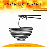 Oodles of Noodles: Comfort Activity and More