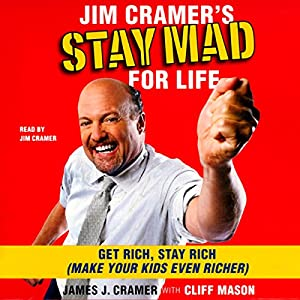 Jim Cramer's Stay Mad for Life Audiobook