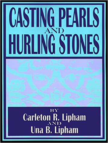 Casting Pearls and Hurling Stones