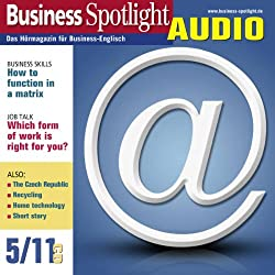 Business Spotlight Audio - How to function in a matrix. 5/2011