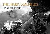 The Jharia Coalfields
