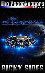 The Peacekeepers. Book 20 The Guardian