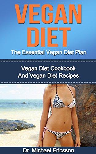 VEGAN DIET Essential Cookbook Cookbooks ebook