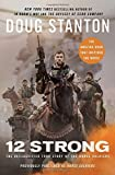 img - for 12 Strong: The Declassified True Story of the Horse Soldiers book / textbook / text book