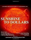 Sunshine to Dollars