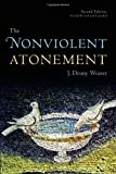 img - for The Nonviolent Atonement, Second Edition by J. Denny Weaver (2011-01-26) book / textbook / text book