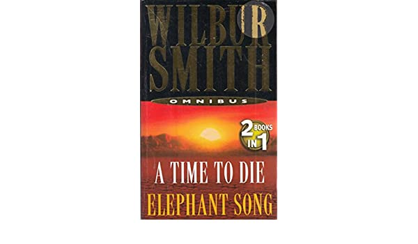 A Time to Die - Wilbur Smith 1
