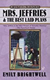 img - for Mrs. Jeffries and the Best Laid Plans (A Victorian Mystery) book / textbook / text book