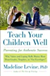Teach Your Children Well: Why Values...
