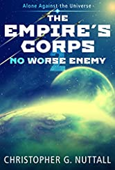 No Worse Enemy (The Empire's Corps Book 2)