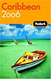Fodor's Caribbean, Fodor's Travel Publications, Inc. Staff, 1400015413