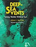 Deep-Sea Vents, John F. Waters, 0525651454