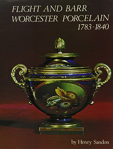 Flight and Barr Worcester Porcelain 1783-1840