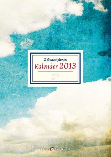 Zeitweise planen Kalender 2013