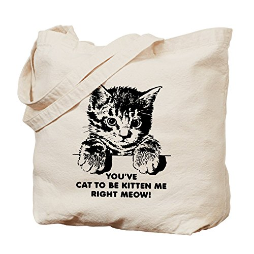 CafePress diseño de gato has to be de gato Me derecha Katrina revenaugh Funny Tote B–Natural gamuza de bolsa de lona bolsa, bolsa de la compra