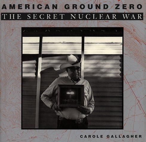 American Ground Zero: The Secret Nuclear - Zero Site