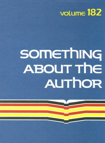 Something About the Author Volume 182: Facts and Pictures About Authors and Illustrators of Books for Young People (Something About the Author) by Brand: Gale