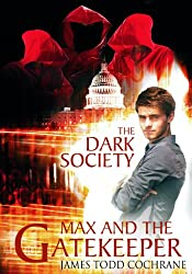 The Dark Society (Max and the Gatekeeper IV)