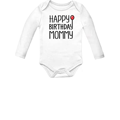 Tstars Happy Birthday Mommy Cute Boy Girl Infant Moms Gift Baby Long Sleeve Bodysuit