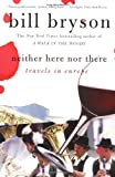 Neither Here nor There, Bill Bryson, 0380713802