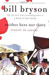 Neither Here Nor There: Travels in Europe