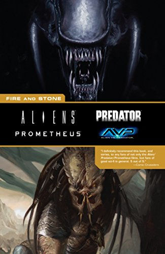 Aliens Predator Prometheus AVP: Fire and Stone -