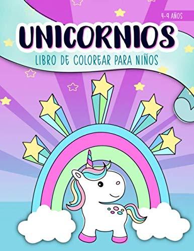 Unicornios: Libro de colorear para niños: 4-9 años: Un bonito cuaderno de actividades para niños y niñas (Spanish Edition)