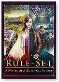 Rule-Set: A Novel of a Quantum Future