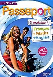 Passeport 3 matières de la 3e à la 2nde : Français, Maths, Anglais