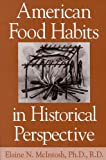 img - for American Food Habits in Historical Perspective book / textbook / text book