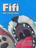 Fifi the Ferocious, Lucas Miller, 0965166163