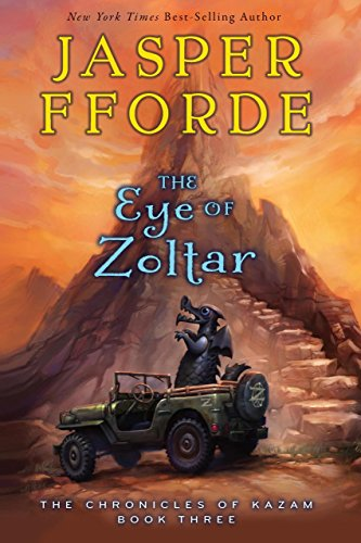 (The Eye of Zoltar (The Chronicles of Kazam Book 3) )