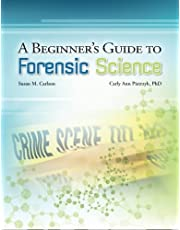A Beginner's Guide to Forensic Science