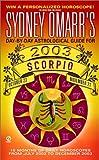 Scorpio 2003, Sydney Omarr, 0451206223
