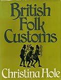 img - for British Folk Customs book / textbook / text book