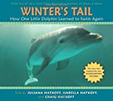 img - for Winter's Tail: How One Little Dolphin Learned to Swim Again book / textbook / text book