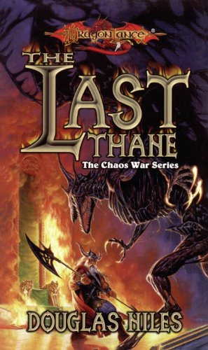 The Last Thane: The Chaos Wars, Book 1 (The Chaos War Series) Last Chaos