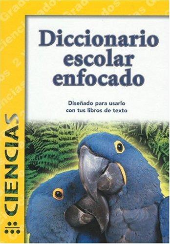 Diccionario Escolar Enfocado / in Focus School Dictionary: Ciencias / Sciences (Spanish Edition) PDF