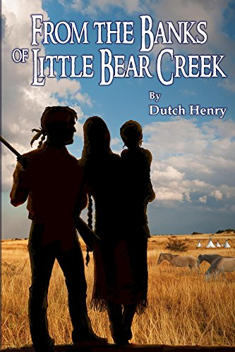 From the Banks of Little Bear Creek (Tom Named by Horse Book (Dutch Bear)